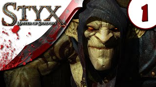 Styx Master of Shadows Gameplay  - Part 1 - NO COMMENTARY - Walkthrough