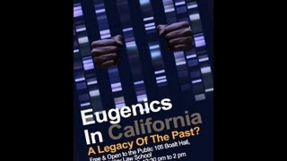 Eugenics in California: A Legacy of the Past?