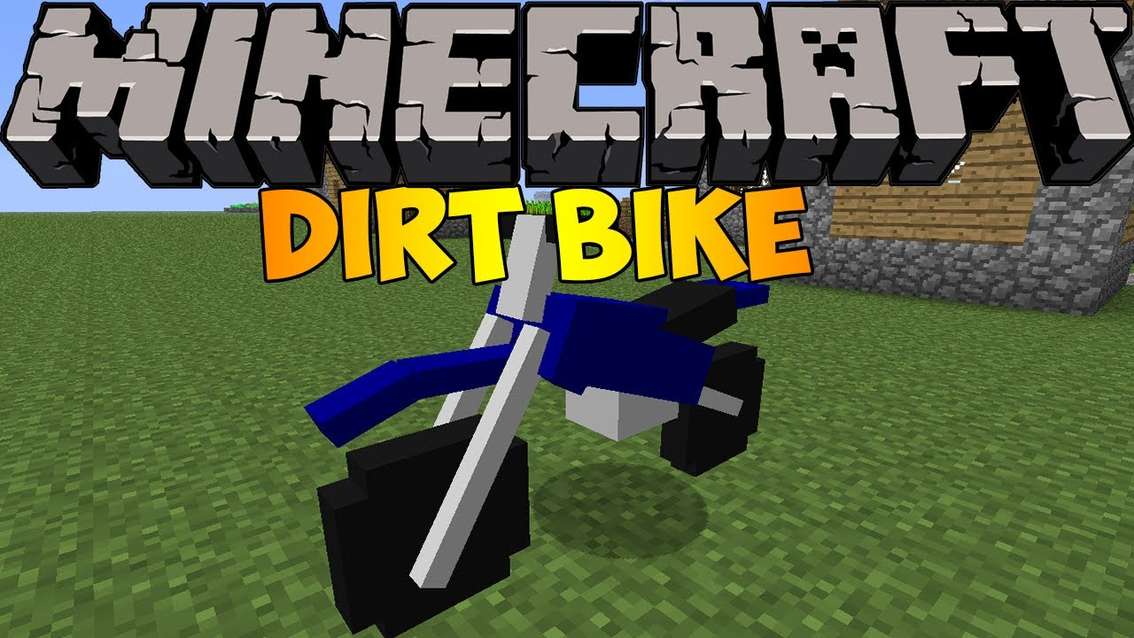 Dirt Bikes Minecraft Mod Minecraft Mods Mapping and