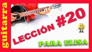 Como tocar Para ELISA en Guitarra acustica SOLO Leccion #20
