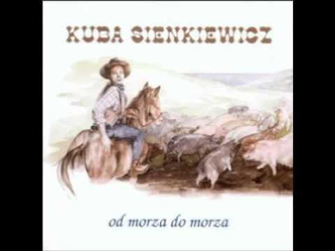 Kuba Sienkiewicz Od Morza Do Morza