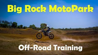 Offroad Training at Big Rock Motopark - GoPro Hero 5 Black