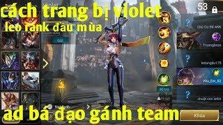 Liên Quân Mobile _ Trang Bị Chuẩn Violet Gánh Team Đầu Mùa   Dame Max Khủng Khiếp