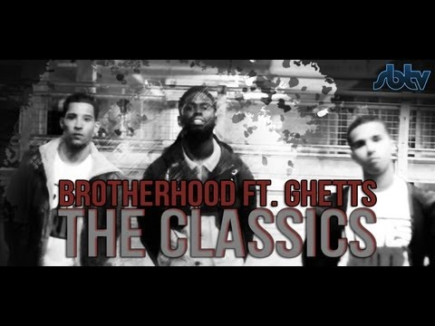 SB.TV - Brotherhood ft. Ghetts - The Classics [Music Video]