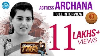 Actress Archana Exclusive Interview || Frankly With TNR #47 || Talking Movies with iDream #259