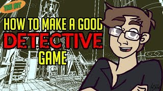 How To Make a Good Detective Game - The Bit