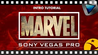 INTRO MARVEL ANIMACIÓN TUTORIAL: SONY VEGAS PRO  11, 12 y 13