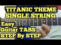 TITANIC Theme Guitar Tabs Lesson/Tutorial on SINGLE STRING | My heart will Go on Tabs|Finger-taping