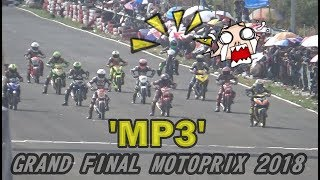 RACE MP3 GRAND FINAL MOTOPRIX 2018 ; SONIC MBKW2 vs MXKING GDT