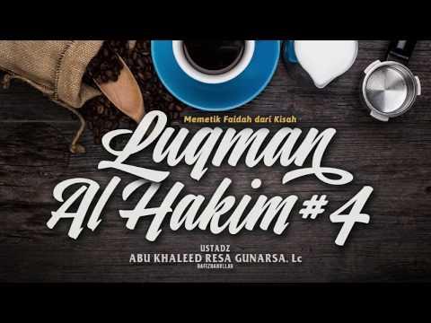 MEMETIK FAIDAH DARI KISAH LUQMAN AL-HAKIM #4