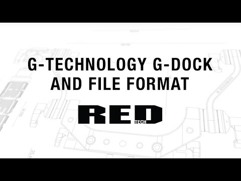 G-Technology G-Dock and File Format | RED TECH