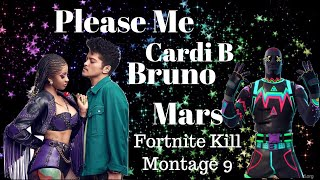 Please Me Cardi B Bruno Mars Fortnite Kil Montage