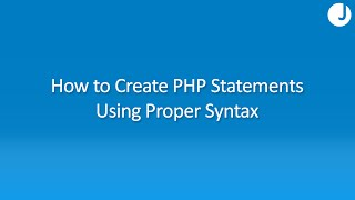 How to Use Proper Syntax in PHP