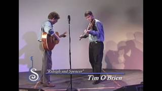 Watch Tim Obrien Raleigh And Spencer video