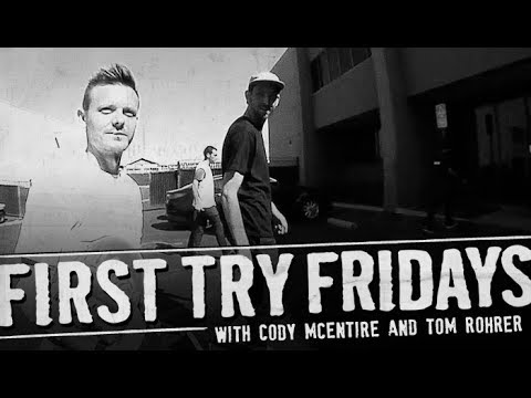 Cody McEntire - First Try Friday