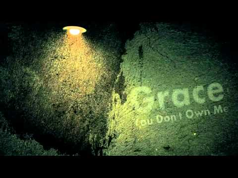 You Don't Own Me - Grace (No Rap Radio Edit)