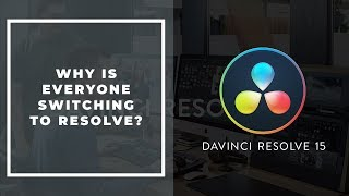 Why is Everyone Switching to Davinci Resolve? (Resolve 16 / NAB 2019)