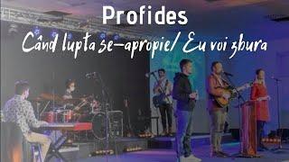 download lagu Profides: Cand lupta se apropie/Eu voi zbura (Cover Live) mp3