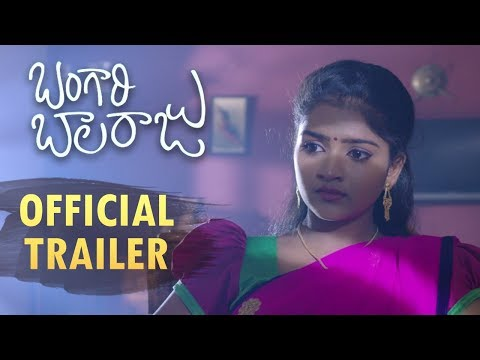 Bangari Balaraju Movie Official Trailer | Raaghav, Karonya Kathrin | Telugu Movies Trailers 2018