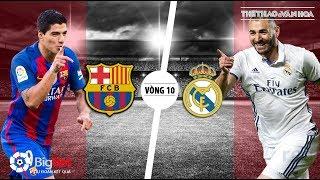 Siêu kinh điển Barcelona vs Real Madrid: Không Messi và không Ronaldo