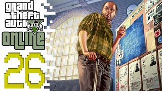 Let's Play GTA V Online PC (GTA 5) - EP26 - Not Quite Pay Day