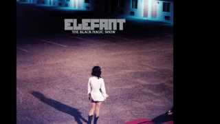 Watch Elefant The Lunatic video
