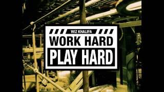 download lagu Work Hard, Play Hard - Wiz Khalifa W/ Hq gratis