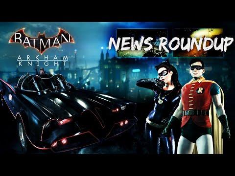 Batman  Arkham Knight: 1960's Batmobile, Catwoman Story Pack (News Roundup)