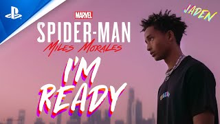 "Jaden - ""I'm Ready"" (From Marvel's Spider-Man: Miles Morales - Original Video Game Soundtrack)"