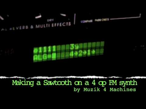 Tutorial: Making a sawtooth bass on a 4 op FM synth (TX81z)