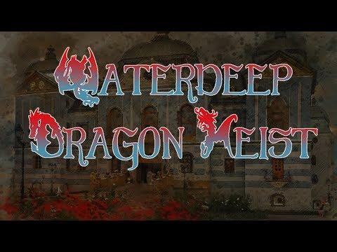 Waterdeep: Dragon Heist Ep 10 - Gralhund Villa