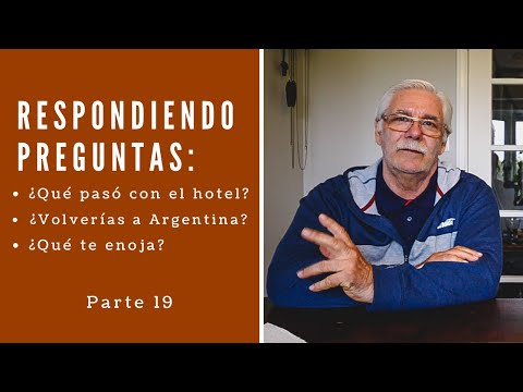 ¿Volverías a Vivir en ARGENTINA? ¿Qué pasó con el HOTEL en Córdoba?
