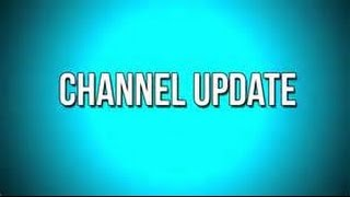 Channel Update.