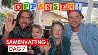 Dag 7: Wie is de beste vader? // Oppassen! met Mattie & Wietze