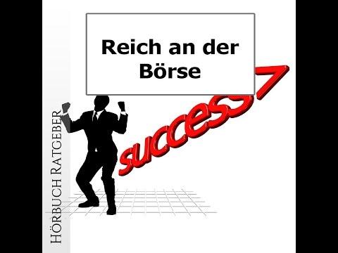 Reich An Der Börse: Derivate, Optionen & Futures [Hörbuch]