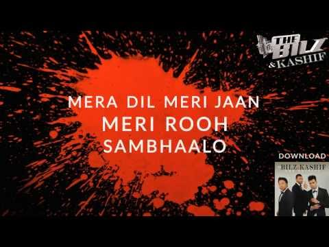The Bilz & Kashif | Mera Dil Meri Jaan Ft. Kateyez Lyrics Video | The Trinity video