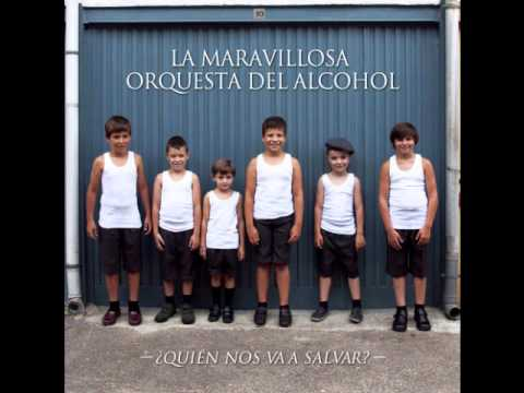 La Maravillosa Orquesta Del Alcohol - La Cuerda Floja