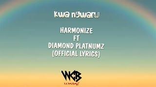 Harmonize ft Diamond Platnumz - Kwa Ngwaru (Official Lyrics) 3.75 MB