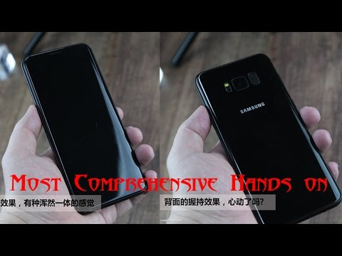 OFFICIAL SAMSUNG GALAXY S8 Most Comprehensive Hands-on Video And High-Resolution Pictures! [UPDATED]