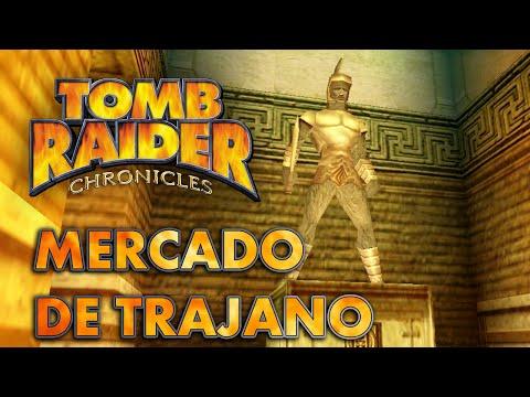 Tomb Raider 5 Vídeo-Guía en Español - Mercado de Trajano (Trajan's Market)