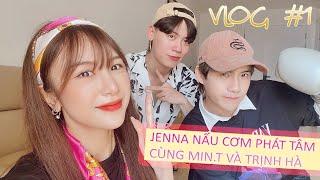 download lagu VLOG #1: Jenna nấu cơm phát tâm cùng Min.T và Trịnh Hà. Thật sự sợ hãi bộ mặt thật của Min.T mp3