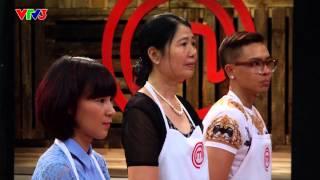 Vua đầu bếp 2014 - Tập 4 - Vượt Qua Thử Thách - Phát sóng 09/08/2014 - FULL HD