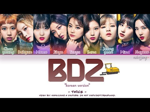 TWICE (트와이스) – BDZ *KOR. VER* (Color Coded Lyrics Eng/Rom/Han/가사)