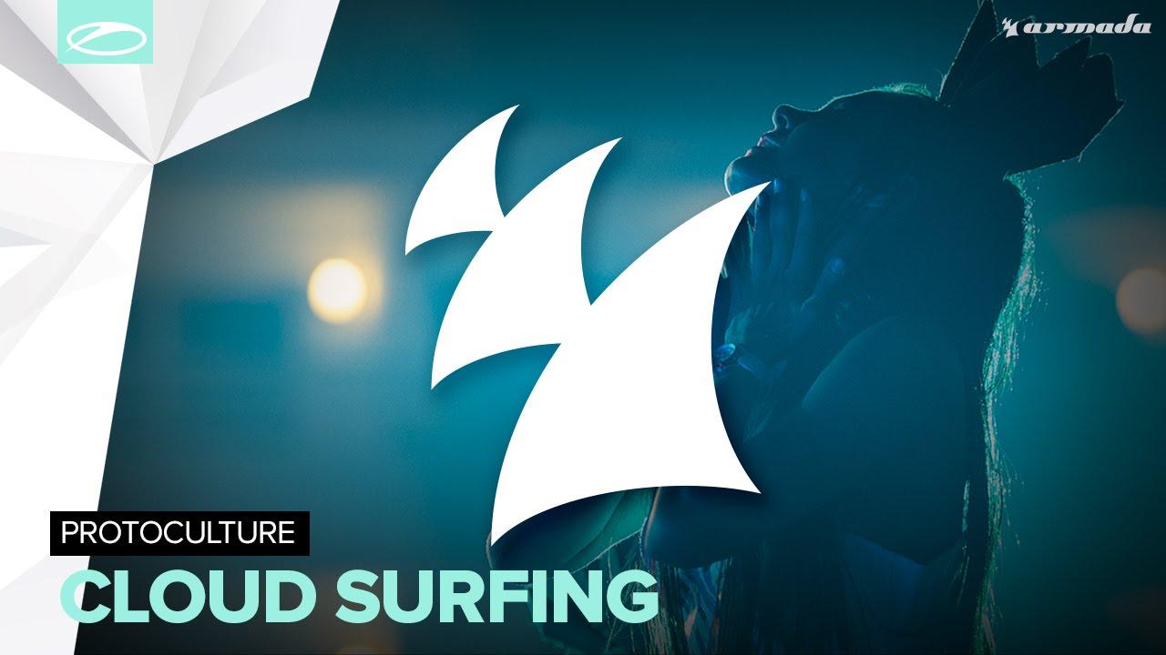 Protoculture - Cloud Surfing (Radio Edit)
