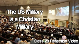 """The US Military is a Christian Military"" #Soc119"