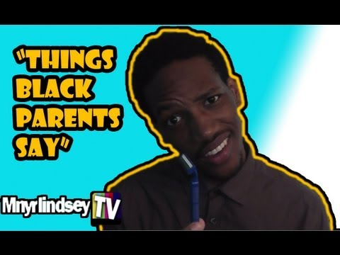 Things Parents Say (Short & Funny)