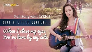 Stay a little longer with me,baby song of half girlfriend.