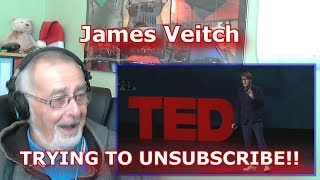 James Veitch Trying to unsubscribe - GRANDPA REACTION