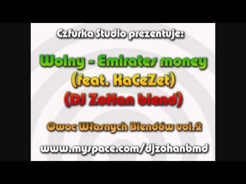 Wolny - Emirates money (feat. KCZ) (DJ ZoHan blend)