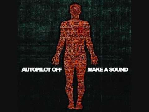 Autopilot Off - Cicadas Song
